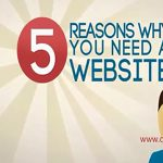 5 Reasons why you need A Website