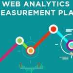 How Can Measurement Plan Help Your Business Succeed Online