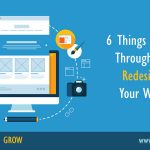 6 Things To Think Through When Redesigning Your Website