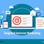 Targeted Internet Marketing Approaches