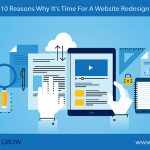 10 Reasons Why It's Time For A Website Redesign