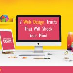 7 Web Design Truths That Will Shock Your Mind