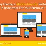 Why Having a Mobile-friendly Website Is Important For Your Business?