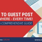 5 Forms of Guest-Post Content that Help Your Link-Building Efforts