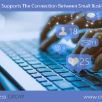 How Social Media Supports The Connection Between Small Businesses And Clients