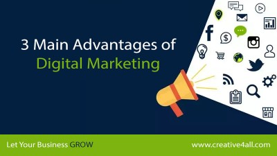 3 Main Advantages of Digital Marketing