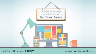4 Advices to Help You Select Your Web Design Agency