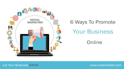 6 Ways To Promote Your Business Online