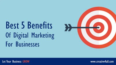 Best 5 Benefits of Digital Marketing for Businesses