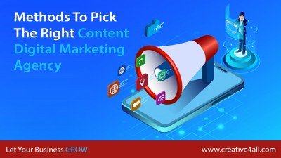 Methods To Pick The Right Content Digital Marketing Agency