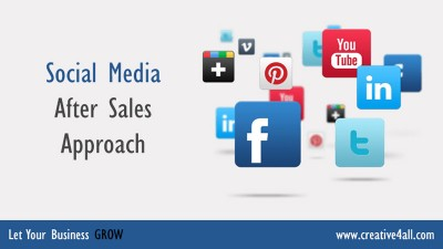 Social Media After Sales Approach
