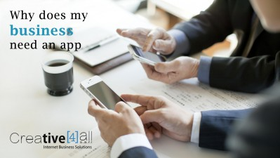 Why does my business / organisation need an app?